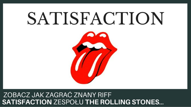 jak zagrac i can't get no satisfaction