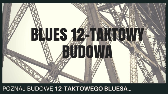 blues 12 taktowy budowa
