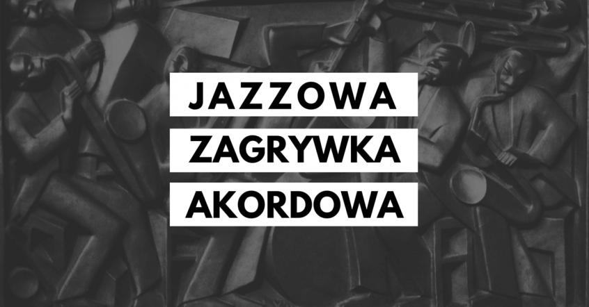 jazzowa zagrywka akordowa