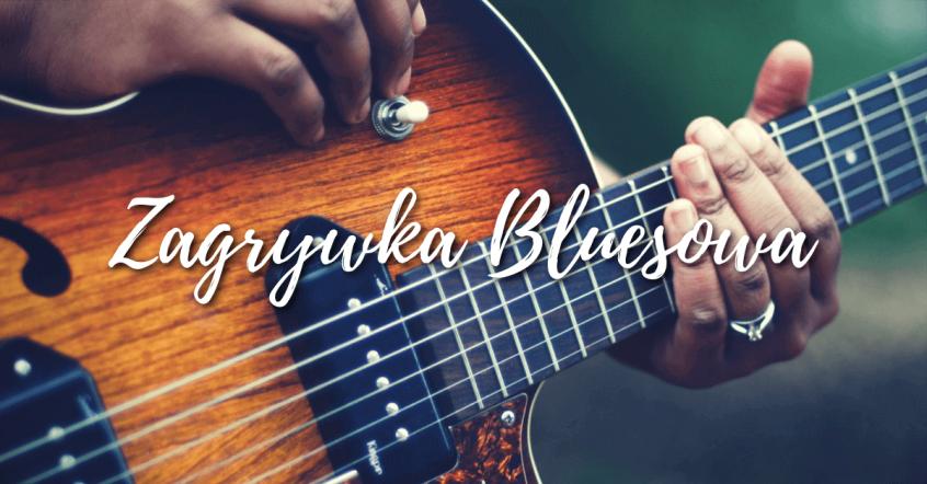 zagrywka bluesowa