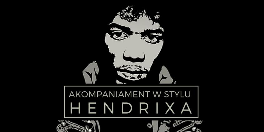 akompaniamnet w stylu hendrixa